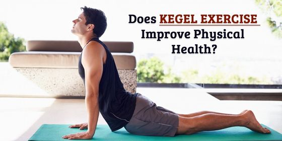 Kegel Exercise Improve physical Health