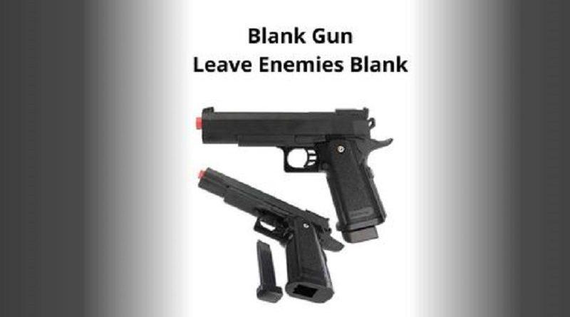 Blank Gun – Leave Enemies Blank
