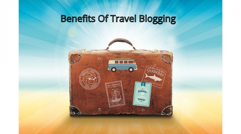 benefits-of-a-travel-blogger